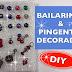 BAILARINAS & PINGENTES DECORADOS - DIY (Decorated pins and pendants) -VÍDEO