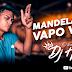 Dj Hud - Mandelão Do Vapo Vapo (Áudio Oficial)