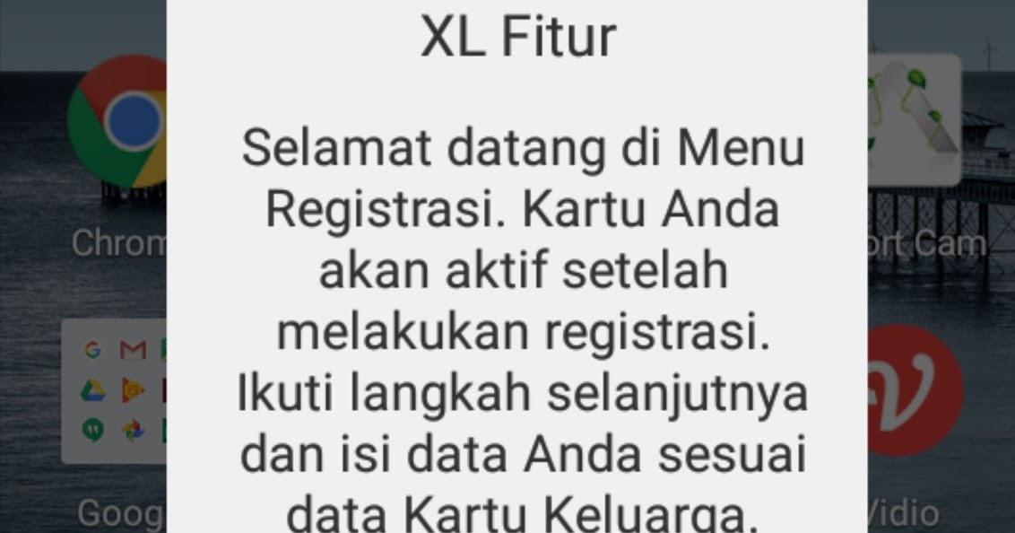 Cara Registrasi Kartu Baru XL Sesuai KTP dan KK  Repairs Ponsel