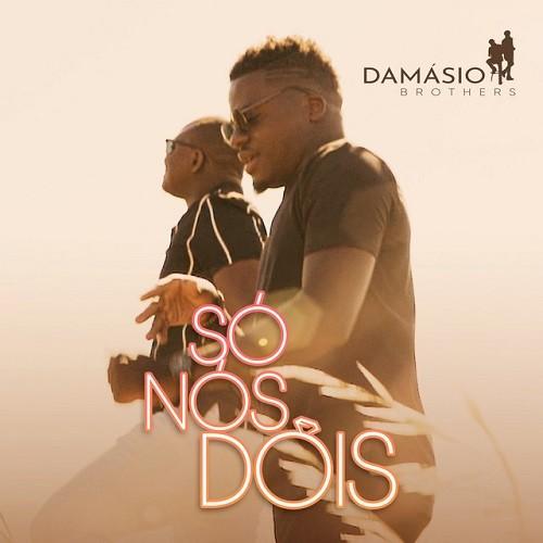 Damásio Brothers - Só Nós Dois (Kizomba) Baixar mp3