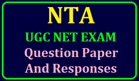 NTA UGC NET June 2019 Exam Question Paper and Responses released on www.ntanet.nic.in/2019/06/nta-ugc-net-june-exam-question-paper-and-responses-at-www.ntanet.nic.in.html