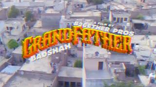 GRANDFATHER LYRICS – Badshah