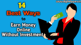 Best Ways to Earn Money Online Without Investment in Hindi