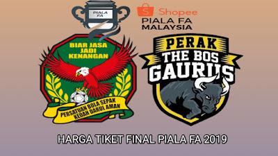 Harga Tiket Final Piala FA 2019 Kedah vs Perak