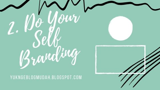 do your self branding