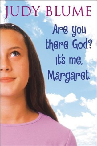 Are You Threre God? It's Me Margaret by Judy Blume