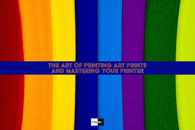 getting the most from your printer, printing fine art, how to use a printer, Beechhouse Media