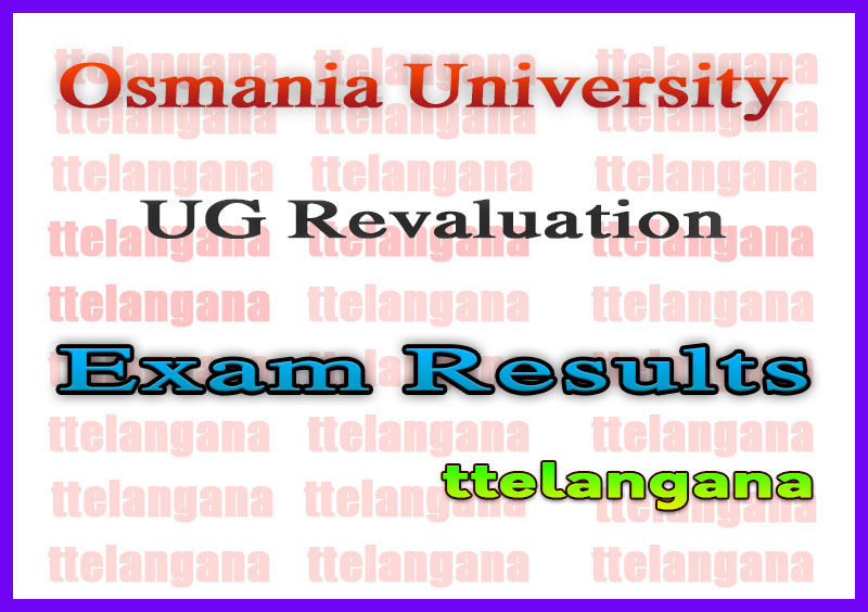 Osmania University UG BA B Com B Sc Revaluation Exam Results