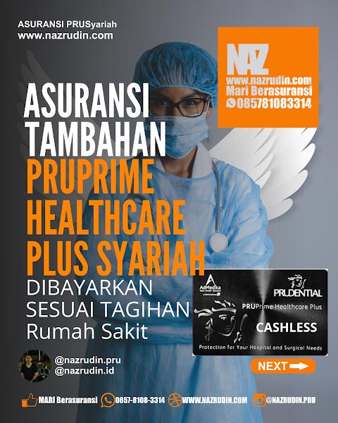 Asuransi Kesehatan  PRUPRIME HEALTHCARE PLUS SYARIAH