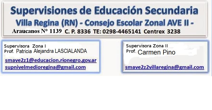 SUPERVISIÓN DE EDUCACIÓN SECUNDARIA - VILLA REGINA
