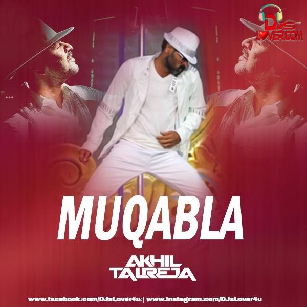Muqabla DJ Akhil Talreja Remix
