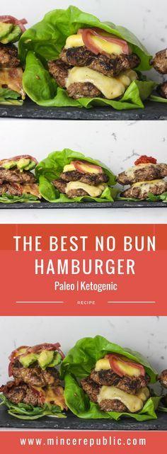 THE BEST NO BUN HAMBURGER