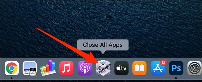 """تطبيق """"إغلاق جميع التطبيقات"""" في Dock لجهاز Mac."""