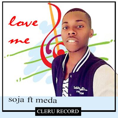 Soja Ft Meda - Love Me