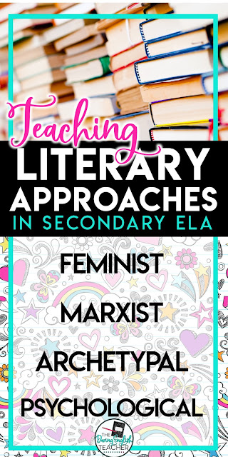 Teaching Literary Approaches in the Classroom