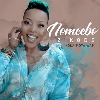 BAIXAR MP3 | Nomcebo Zikode -  XolaMoya Wam Fea Master KG | 2020