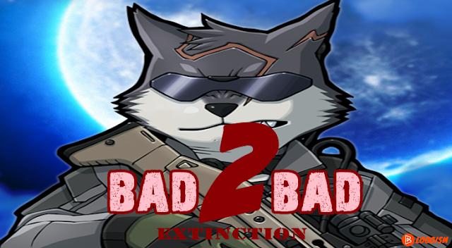 bad-2-bad-extinction