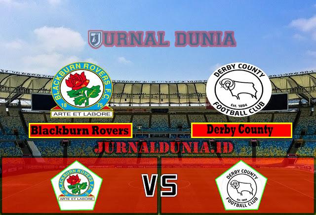 Prediksi Blackburn Rovers vs Derby County, Sabtu 17 April 2021 Pukul 00.00 WIB