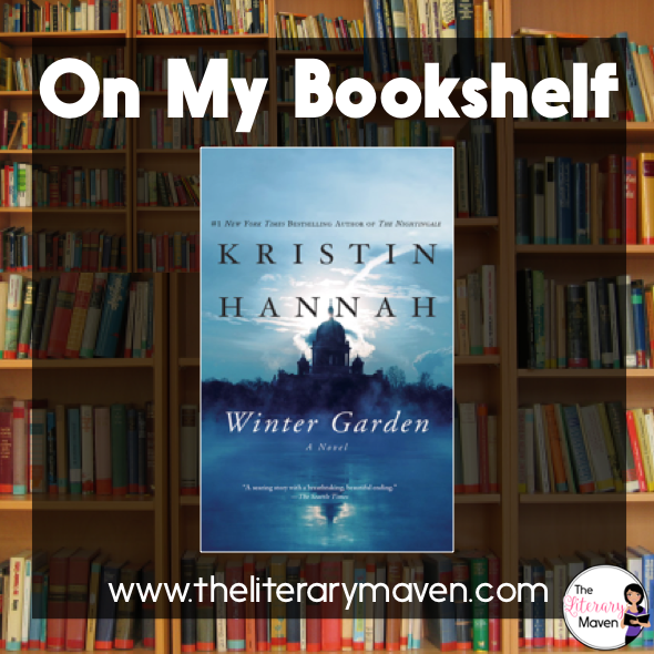 winter garden by kristin hannah is an incredibly powerful book featuring strong female characters just like - Winter Garden Book