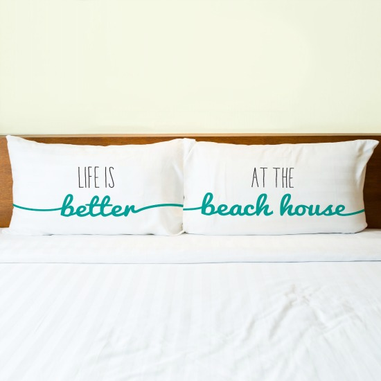 Life is Better at the Beach House Pillow Case Set