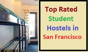 Top Rated Student Hostels in San Francisco