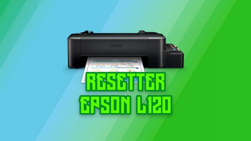 2 Cara Reset Printer Epson L120 dengan Aplikasi dan Manual