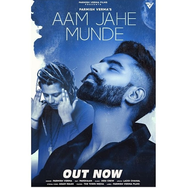 Aam Jahe Munde Lyrics 2020 - Parmish Verma Ft. Pardhaan