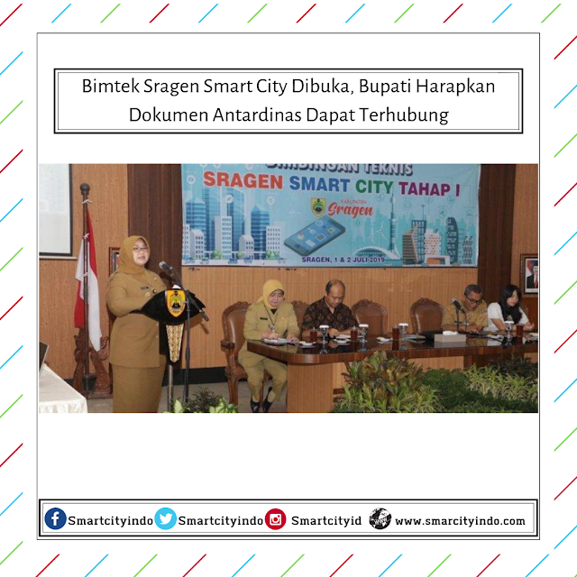 Bimtek Sragen Smart City Dibuka, Bupati Harapkan Dokumen Antardinas Dapat Terhubung