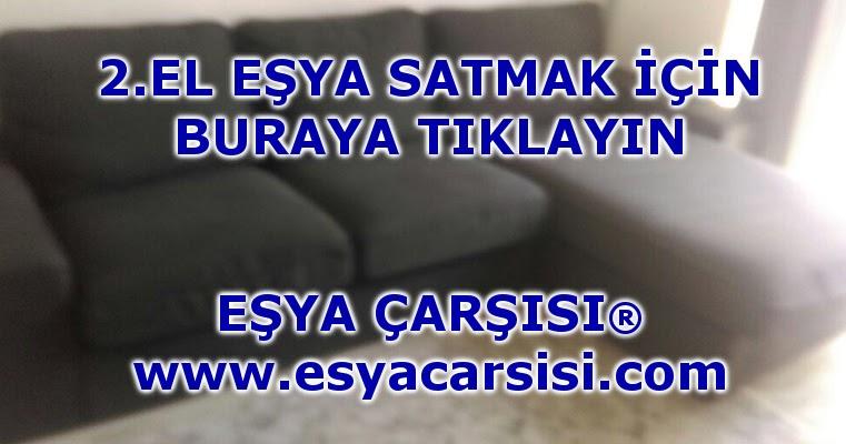 turkiye 2 el mobilya esya alanlar
