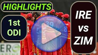 IRE vs ZIM 1st ODI 2021