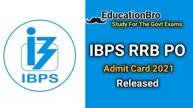 ibps-rrb-po-admit-card-2021-released-download-officer-scale-i-prelims-call-letter-here