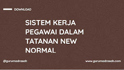 Surat Edaran Sistem Kerja Pegawai dalam Tatanan Kehidupan Normal Baru Kemenag Prov. Banten