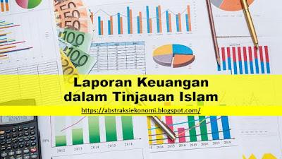 Laporan Keuangan dalam Tinjauan Islam