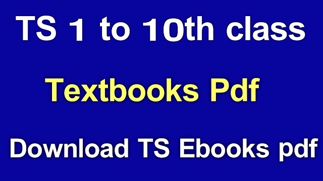 TS 1 to 10th class Textbooks PDF Download | TS 1 to 10th school Textbooks Download PDF | TET,DSC 1 to 10th Class Textbooks PDF Download