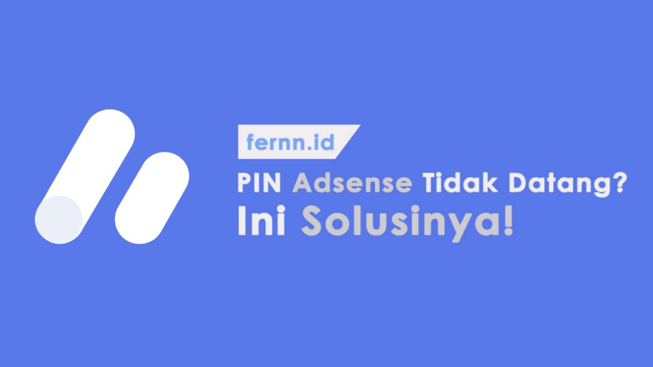 Solusi PIN Adsense Tidak Kunjung Datang