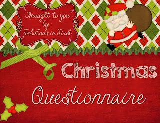 http://fabulousinfirst.blogspot.com/2013/12/christmas-questionnaire.html
