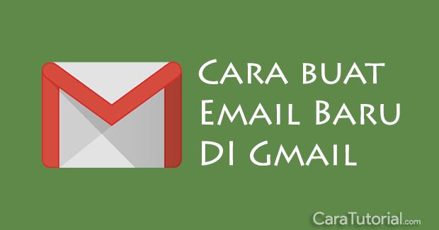 Cara Membuat Email Baru Daftar Akun Gmail Cara Tutorial Terbaru