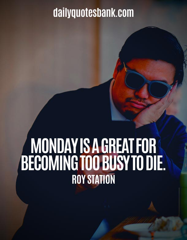 Funny Monday Motivation Quotes To Start The Week