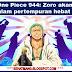 Spoiler One Piece 944: Zoro akan terlibat dalam pertempuran hebat ?!