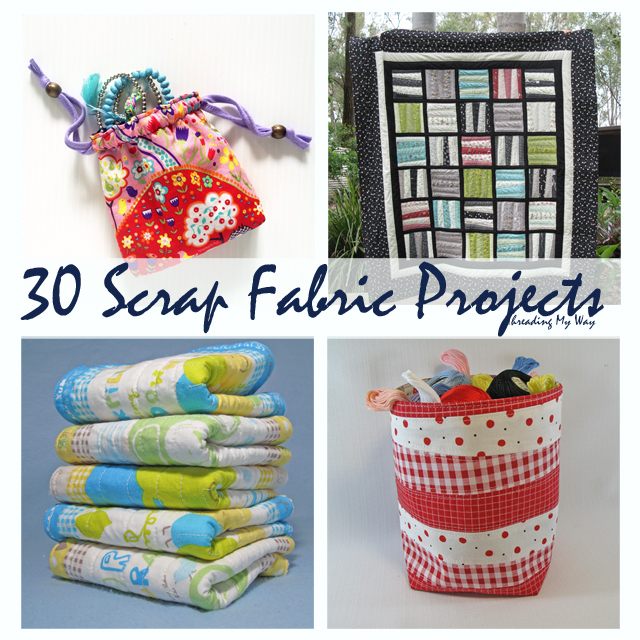 30 FREE Scrap Busting Projects to sew ~ Threading My Way