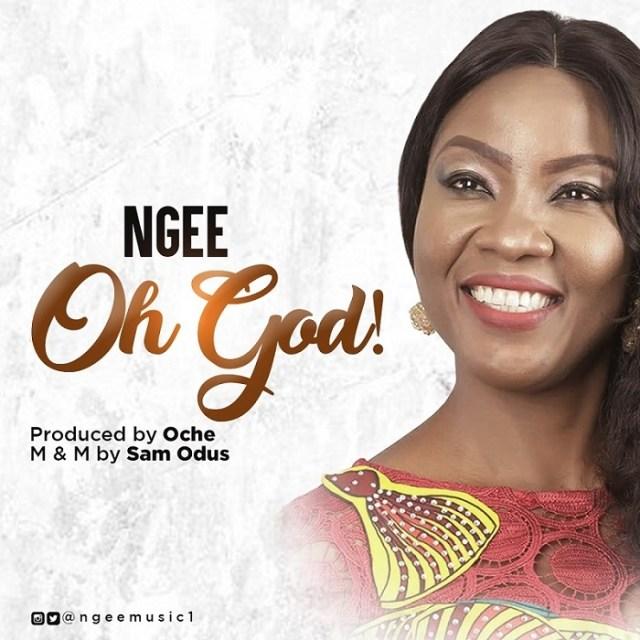 Audio Mp3 N Gee Oh God Listen Download New Gospel Song