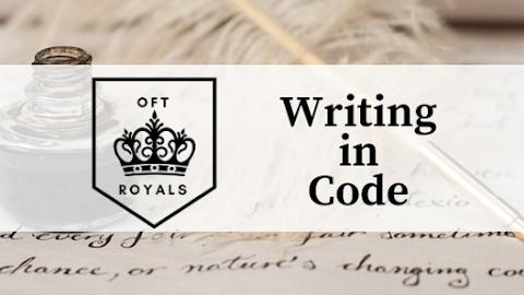 Writing in Code + BONUS- DIY Invisible Ink – Royals Lessons!