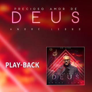 Precioso Amor De Deus (Playback) - André Leono