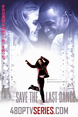 Watch Online Free Save the Last Dance (2001) Full Hindi Dual Audio Movie Download 480p 720p Bluray