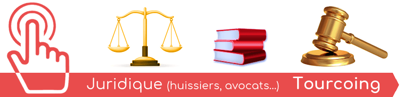 Tourcoing - Juridique Avocats Huissiers Notaires
