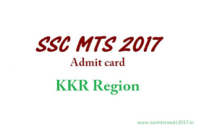 SSC MTS Admit Card 2017 KKR region download