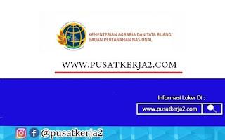Lowongan Kerja Kementrian Agraria dan Tata Ruang Republik Indonesia Tahun 2020