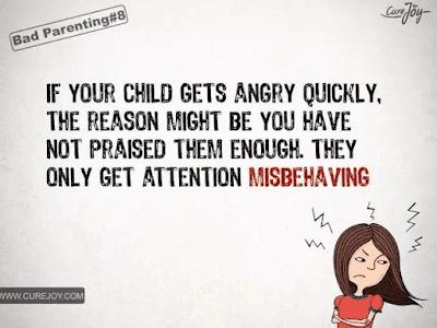 如果你的孩子很容易生气,那其实是因为你给了他们的赞扬不够,他们只有行为不当的时候才能得到注意。