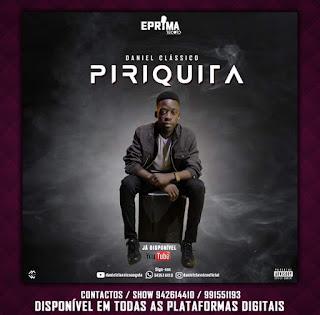Daniel Clássico - Piriquita