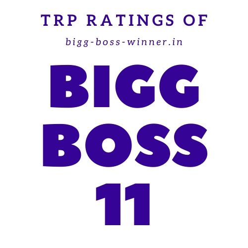 Bigg Boss 11 TRP Ratings